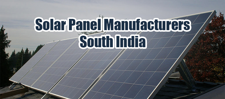Solar Panel Manufacturers South India